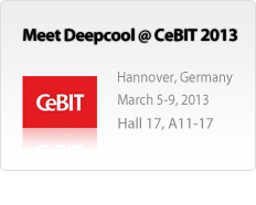 MEET DEEPCOOL @ CeBIT 2013